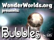Bubbles WonderWorlds Video IV